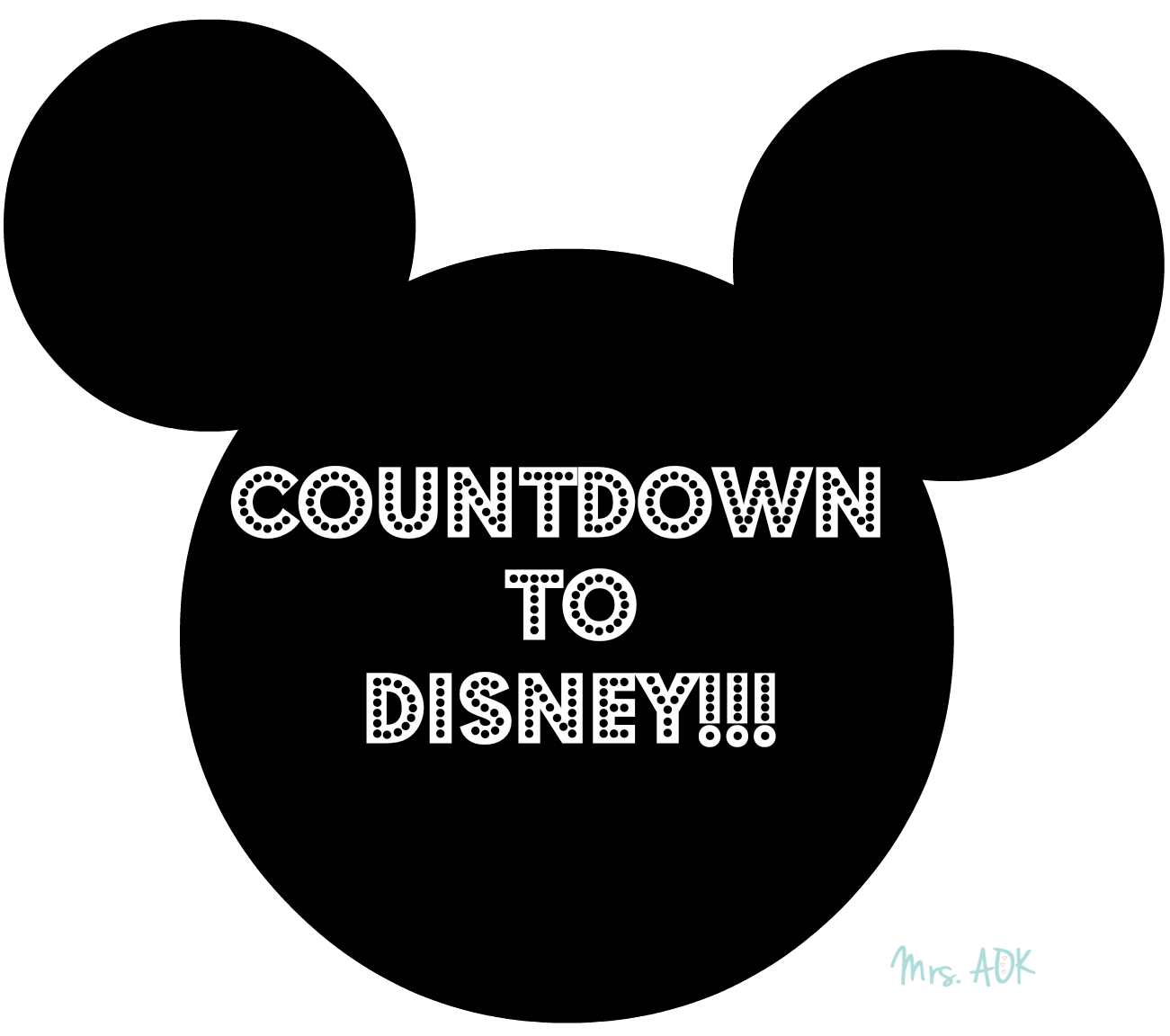 Intro to my #WDW Series & Countdown to Disney Printable - Mrs. AOK, A ...
