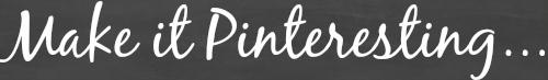 Make it Pinteresting